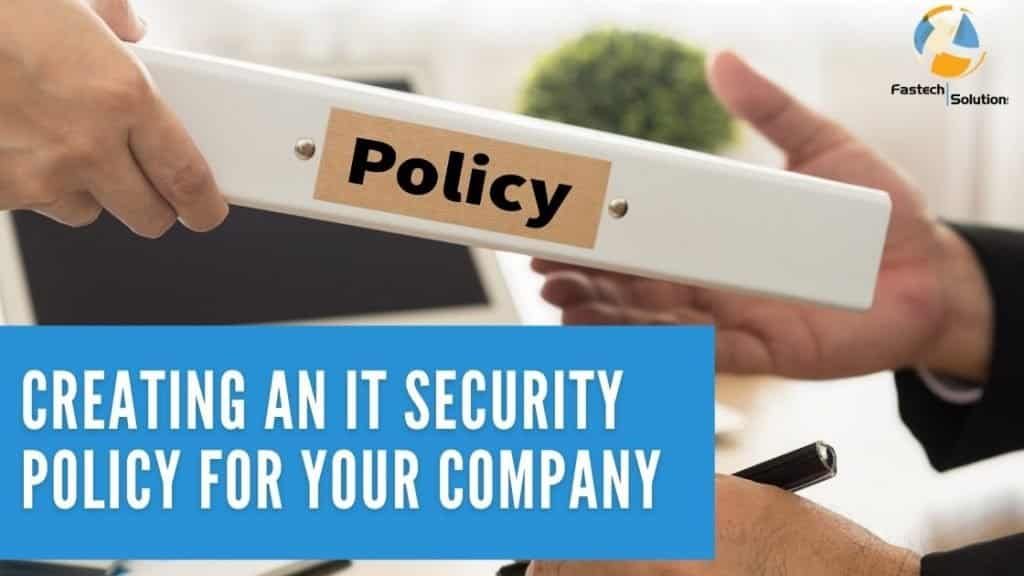 creating and IT security policy